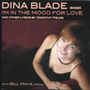 I'm In the Mood For Love and other lyrics by Dorothy Fields: Dina Blade  / 13 Fields Songs