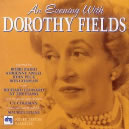 Evening with Dorothy Fields: Various  / 33 Fields Songs